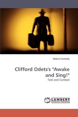 Clifford Odets's Awake and Sing! (Paperback)