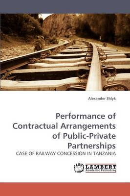 Performance of Contractual Arrangements of Public-Private Partnerships (Paperback)