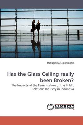 Has the Glass Ceiling Really Been Broken? (Paperback)