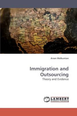 Immigration and Outsourcing (Paperback)