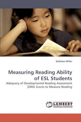 Measuring Reading Ability of ESL Students (Paperback)