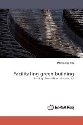 Facilitating Green Building (Paperback)