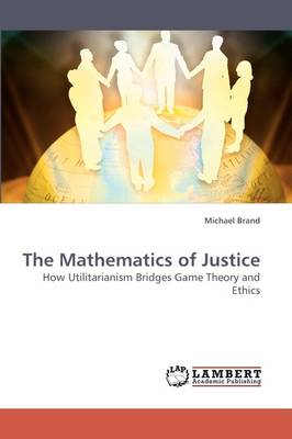The Mathematics of Justice (Paperback)