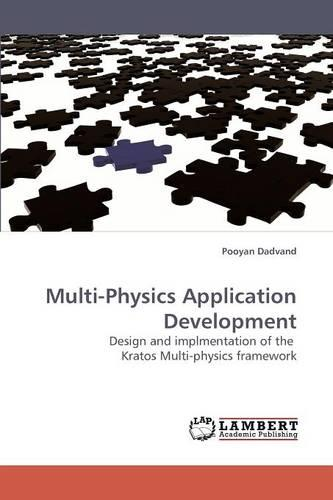 Multi-Physics Application Development (Paperback)
