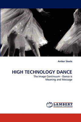 High Technology Dance (Paperback)