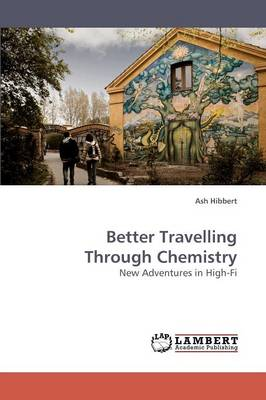 Better Travelling Through Chemistry (Paperback)