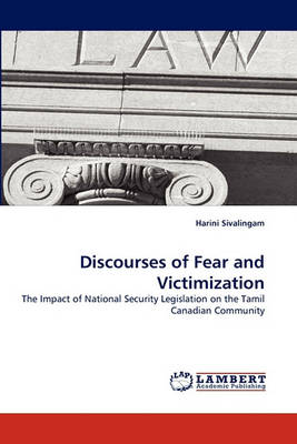 Discourses of Fear and Victimization (Paperback)