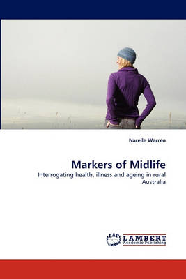 Markers of Midlife (Paperback)