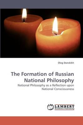 The Formation of Russian National Philosophy (Paperback)