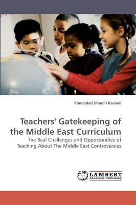 Teachers' Gatekeeping of the Middle East Curriculum (Paperback)