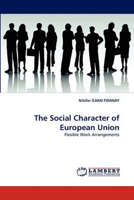 The Social Character of European Union (Paperback)