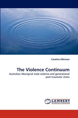 The Violence Continuum (Paperback)