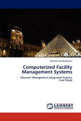 Computerized Facility Management Systems (Paperback)