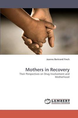 Mothers in Recovery (Paperback)