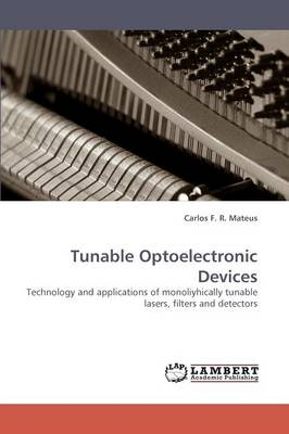 Tunable Optoelectronic Devices (Paperback)
