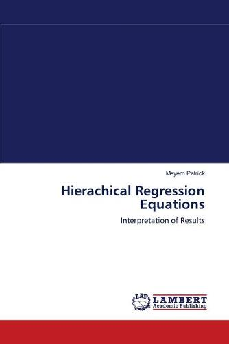 Hierachical Regression Equations (Paperback)