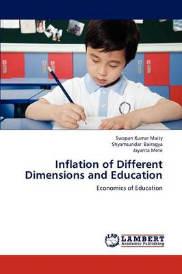 Inflation of Different Dimensions and Education (Paperback)