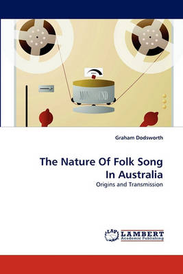 The Nature of Folk Song in Australia (Paperback)
