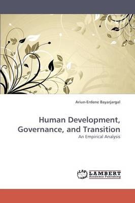 Human Development, Governance, and Transition (Paperback)