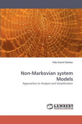 Non-Markovian System Models (Paperback)