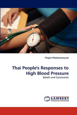 Thai People's Responses to High Blood Pressure (Paperback)