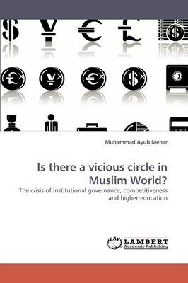 Is There a Vicious Circle in Muslim World? (Paperback)