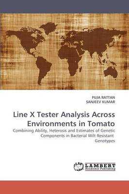 Line X Tester Analysis Across Environments in Tomato (Paperback)