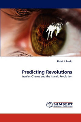 Predicting Revolutions (Paperback)
