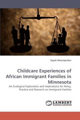 Childcare Experiences of African Immigrant Families in Minnesota (Paperback)