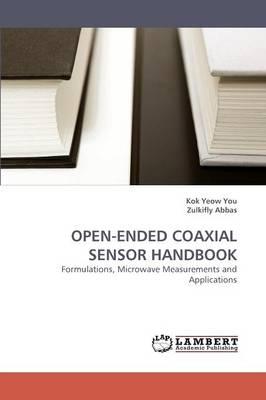 Open-Ended Coaxial Sensor Handbook (Paperback)