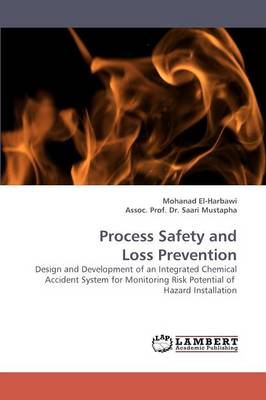 Process Safety and Loss Prevention (Paperback)