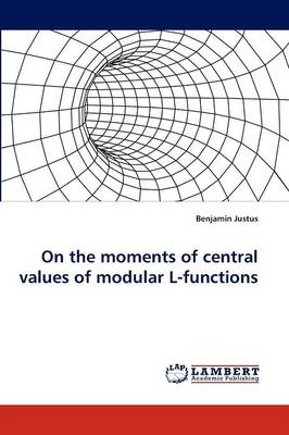 On the Moments of Central Values of Modular L-Functions (Paperback)