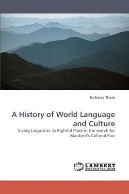 A History of World Language and Culture (Paperback)