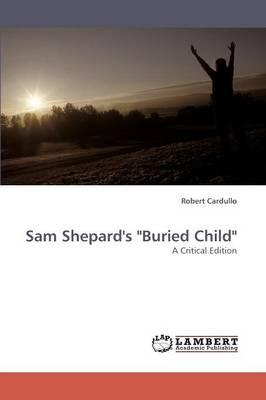 Sam Shepard's Buried Child (Paperback)