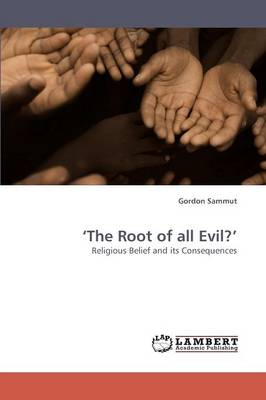 'The Root of All Evil?' (Paperback)
