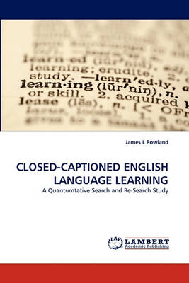 Closed-Captioned English Language Learning (Paperback)