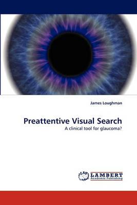 Preattentive Visual Search (Paperback)