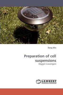 Preparation of Cell Suspensions (Paperback)