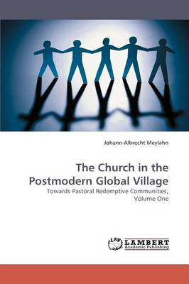 The Church in the Postmodern Global Village (Paperback)