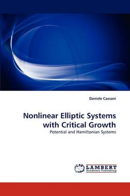 Nonlinear Elliptic Systems with Critical Growth (Paperback)