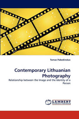 Contemporary Lithuanian Photography (Paperback)