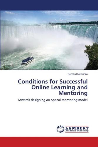 Conditions for Successful Online Learning and Mentoring (Paperback)
