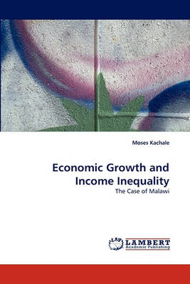 Economic Growth and Income Inequality (Paperback)