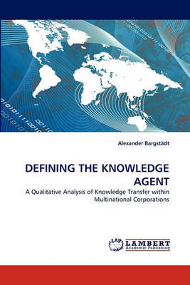 Defining the Knowledge Agent (Paperback)