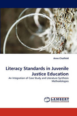 Literacy Standards in Juvenile Justice Education (Paperback)
