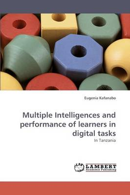 Multiple Intelligences and Performance of Learners in Digital Tasks (Paperback)
