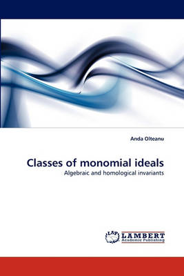 Classes of Monomial Ideals (Paperback)