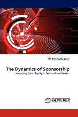 The Dynamics of Sponsorship (Paperback)