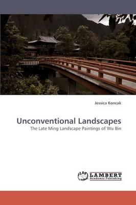 Unconventional Landscapes (Paperback)