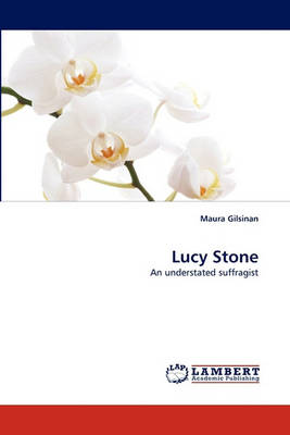 Lucy Stone (Paperback)